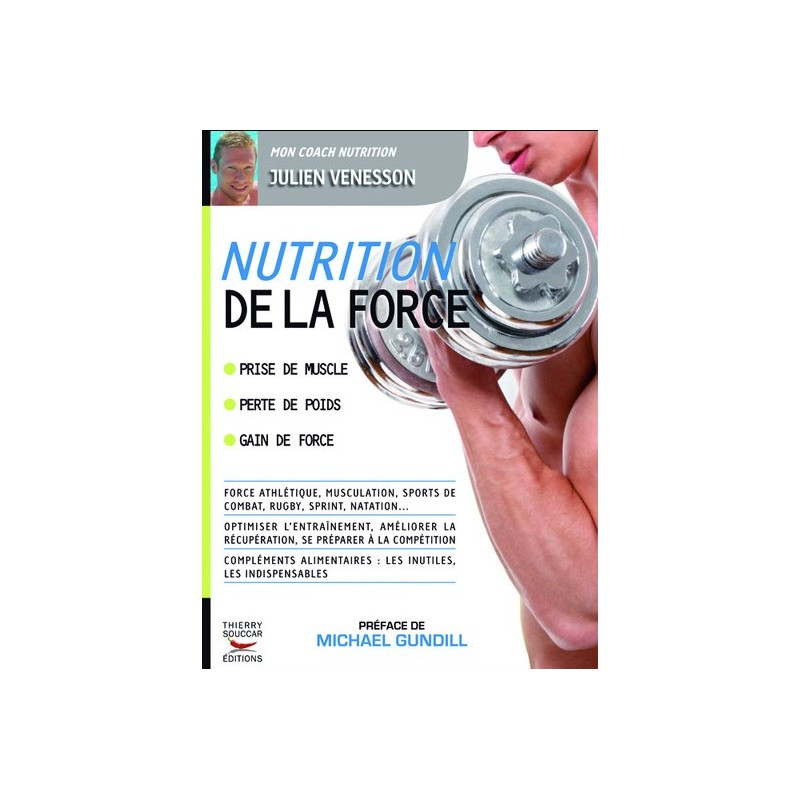 NUTRITION DE LA FORCE Livres de Nutrition Thierry Souccar Editions